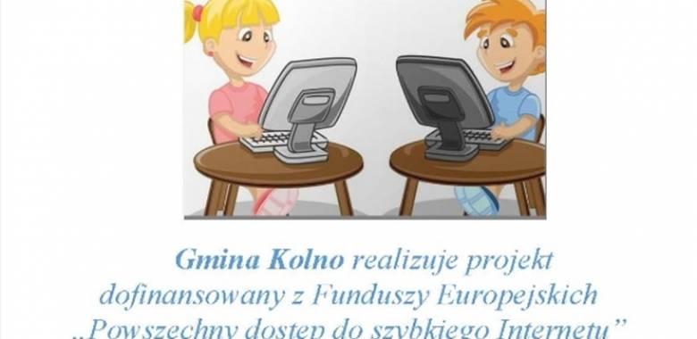"""Gmina Kolno realizuje projekt dofinansowany z Funduszy Europejskich """"Powszechny dostęp do szybkiego Internetu"""""""