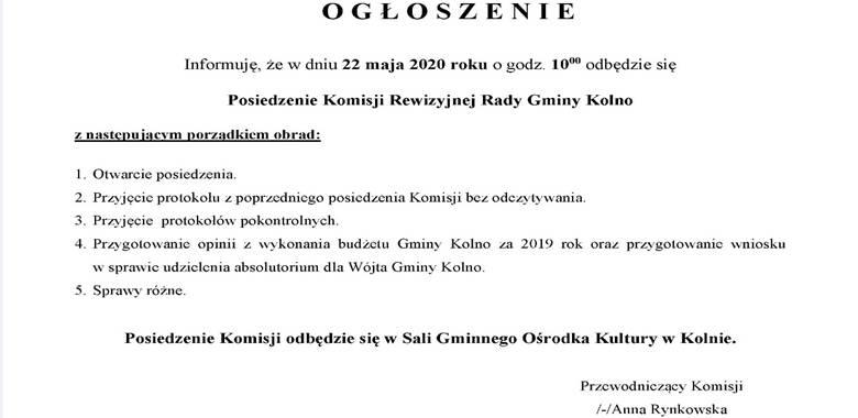 Ogłoszenie - Posiedzenie Komisji Rewizyjnej Rady Gminy Kolno zwołane na dzień 22 maja 2020 roku o godz. 10.00
