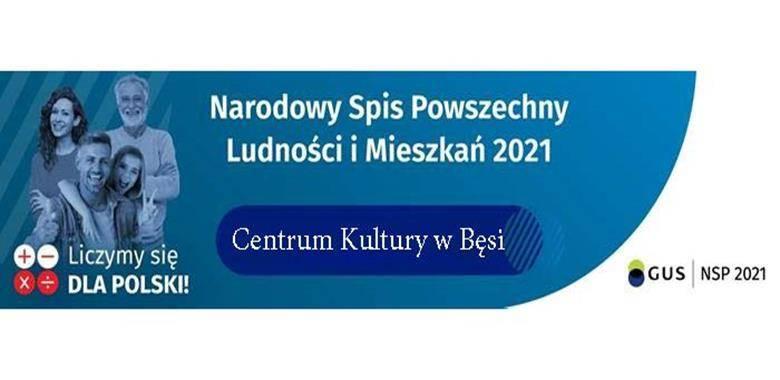 Narodowy Spis Powszechny 2021 r. - Spisz się w Bęsi