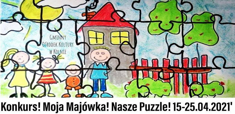 Konkurs plastyczny pt. Moja Majówka. Nasze Puzzle!