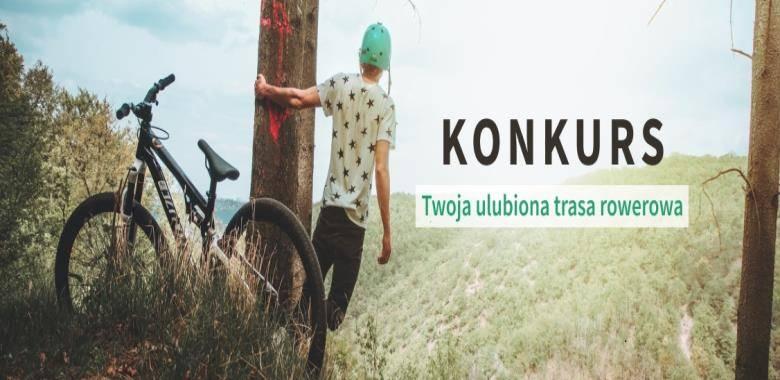 """Druga edycja konkursu rowerowego """"TWOJA ULUBIONA TRASA ROWEROWA W WOJ. WARMIŃSKO-MAZURSKIM. II EDYCJA"""""""